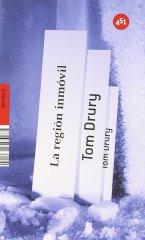 'La región inmóvil'. Tom Drury (451 Editores)